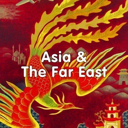 Asia & The Far East